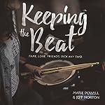 Keeping the Beat | Norton Jeff,Marie Powell
