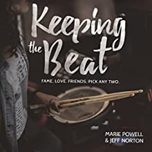 Keeping the Beat Audiobook by Marie Powell, Norton Jeff Narrated by Sabryn Rock