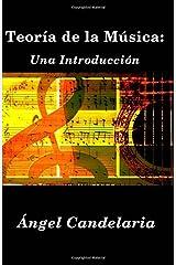Teoría de la Música: Una Introducción (Spanish Edition) Paperback