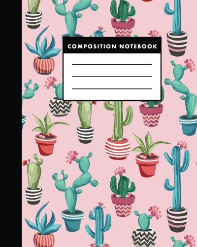 Composition Notebook: The Colorful Cactus Flower  A Composition Notebook for Study : Size 8x10 inches ebook