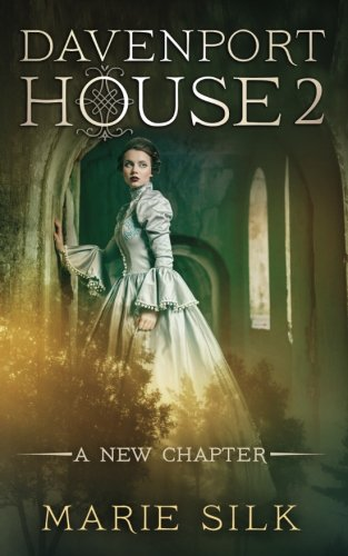 Read Online Davenport House 2: A New Chapter (Volume 2) pdf epub