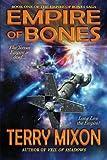 Empire of Bones (Book 1 of The Empire of Bones Saga) (Volume 1)