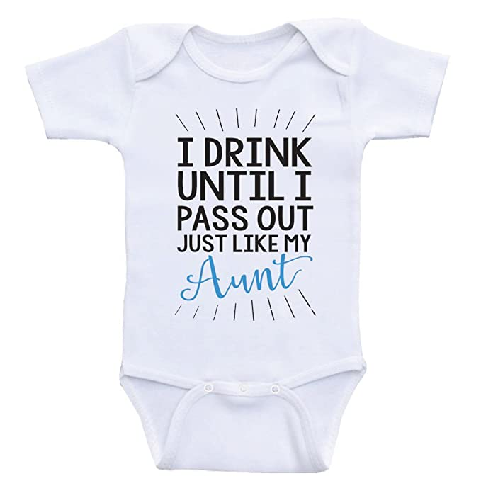 56a3ef1d2 Heart Co Designs Aunt Baby Clothes Drink Until I Pass Out Just Like My Aunt  Funny
