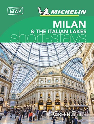 Michelin Green Guide Short Stays Milan Bergamo & the Italian Lakes: Travel Guide