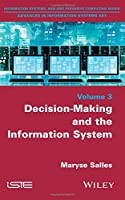 Decision-Making and the Information System Front Cover