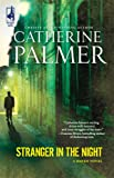 Stranger in the Night, Catherine Palmer, 0373786492
