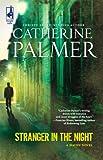 Stranger in the Night, Catherine Palmer, 0373786492