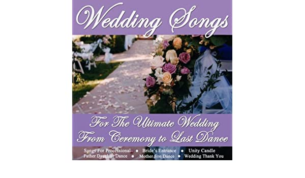 Wedding Songs For The Ultimate Wedding From Ceremony To Last Dance