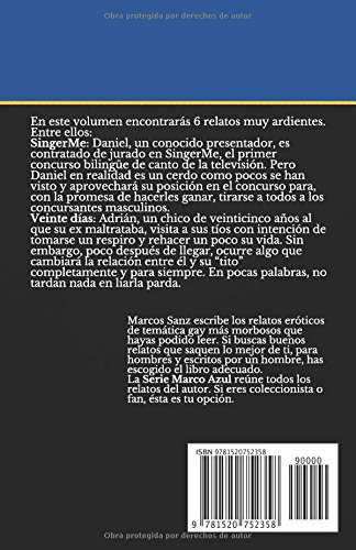 SingerMe. Y otros relatos eróticos de temática gay: Serie Marco Azul Nº2 (Spanish Edition): Marcos Sanz: 9781520752358: Amazon.com: Books