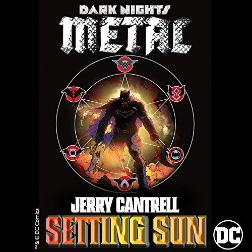 Setting Sun  From Dcs Dark Nights  Metal Soundtrack