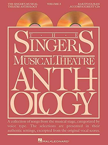 The Singer's Musical Theatre Anthology - Volume 3: Baritone/Bass Accompaniment CDs (Vocal Collection)