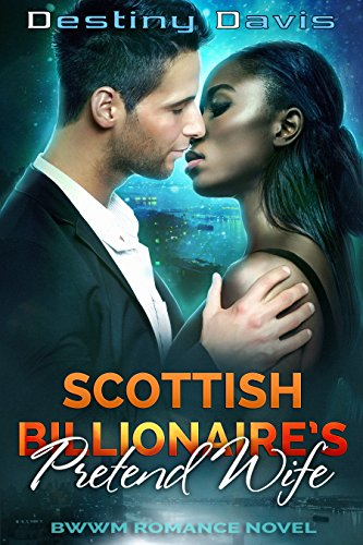Scottish Billionaire's Pretend Wife (A BWWM Romance)