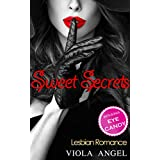 ROMANCE: LESBIAN ROMANCE: Sweet Secrets:  (WW LGBT BWWW Gay Fantasy, Contemporary Short Stories) (Lesbian Romance (Wealthy Stranger Love Triangle, Seduced ... Gay Teacher First Time Lesbian Bisexual))