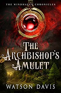 The Archbishop's Amulet by Watson Davis ebook deal
