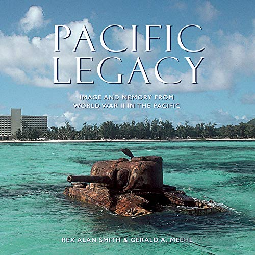 Image of Pacific Legacy: Image and Memory from World War II in the Pacific
