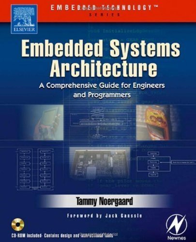 Embedded Systems Architecture: A Comprehensive Guide for Engineers and Programmers (Embedded ()