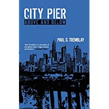 City Pier: Above and Below