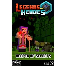 Keeper of Secrets: Legends & Heroes Issue 2 (Stone Marshall's Legends & Heroes)