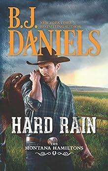 Hard Rain: A Western Romance (The Montana Hamiltons Book 4) by [Daniels, B.J.]