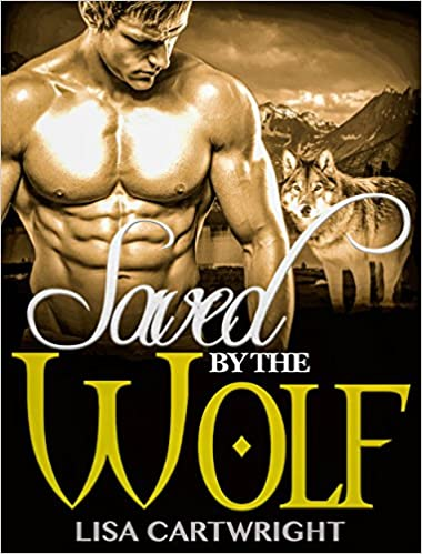ROMANCE: Saved By The Wolf (Werewolf BBW Alpha Male Shifter Romance)