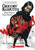 Grigory Rasputin: Holy Man or Mad Monk? (Wicked History)