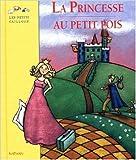 La princesse au petit pois de Hans Christian Andersen ( 16 juillet 1998 )