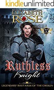 Ruthless Knight (Legendary Bastards of the Crown Series Book 2)