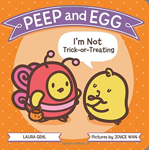 Peep and Egg: I'm Not Trick-or-Treating