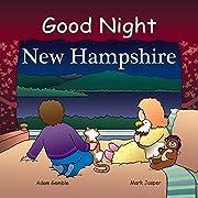 Good Night New Hampshire (Good Night Our World)