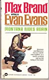 Montana Rides Again, Max Brand and Evan Evans, 0515086118