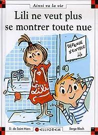 Lili ne veut plus se montrer toute nue par Dominique de Saint-Mars