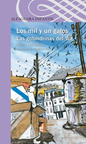 Los mil y un gatos. Las golondrinas del sur (Spanish Edition) by [