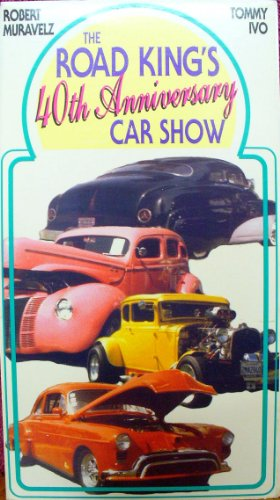 Road King's 40th Anniv. Car Show [VHS]