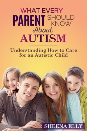 What Every Parent Needs To Understand >> Download What Every Parent Should Know About Autism Understanding