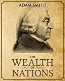 The Wealth of Nations: Annotated