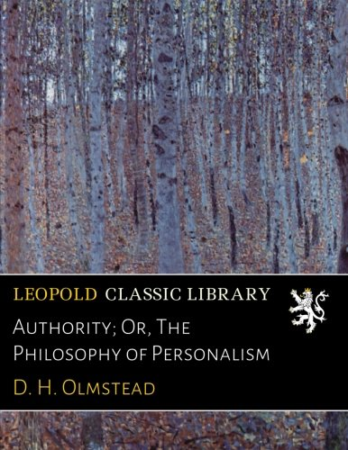 Download Authority; Or, The Philosophy of Personalism pdf epub