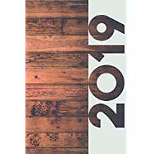 2019: Timber Flooring Vibrant Organizer Diary daily weekly and monthly calendar planner gift for Hipster Homesteader