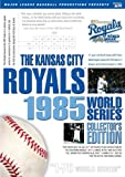 Kansas City Royals: 1985 World Series Collector's Edition
