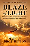 Blaze of Light: The Inspiring True Story of Green