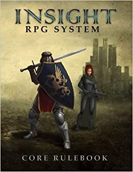 Insight RPG System Core Rulebook by Even V. Røssland (2014-03-03)