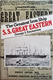 "S. S. ""Great Eastern"": The Greatest Iron Ship"