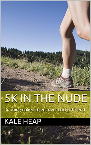 5K in the Nude: Running naked to get over bad - Nude 5k