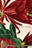 For decades a restorer of old homes, Connie Wanek shows us that poetry is everywhere, encountered as easily in the waterways, landscapes, and winters of Minnesota, as in the old roofs and darkened drawers of a home long uninhabited. Rival Gardens ...
