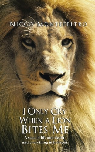 I Only Cry When a Lion Bites Me (Lion Bite)