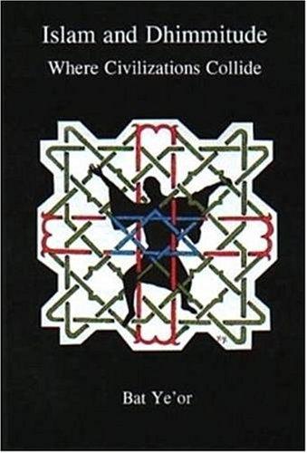 Islam and Dhimmitude: Where Civilizations Collide pdf epub