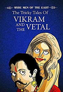 The Tricky Tales of Vikram and the Vetal