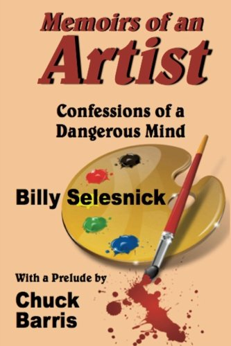 Memoirs of an Artist: Confessions of a Dangerous Mind
