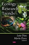 Ecology Research Trends, Laia Diaz, 1604566388