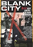 Blank City Poster Movie (27 x 40 Inches - 69cm x 102cm) Amos Poe Ann Magnuson Becky Johnston Beth B. Bette Gordon Casandra Stark