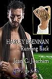 Harley Brennan, Running Back (First & Ten Book 7)
